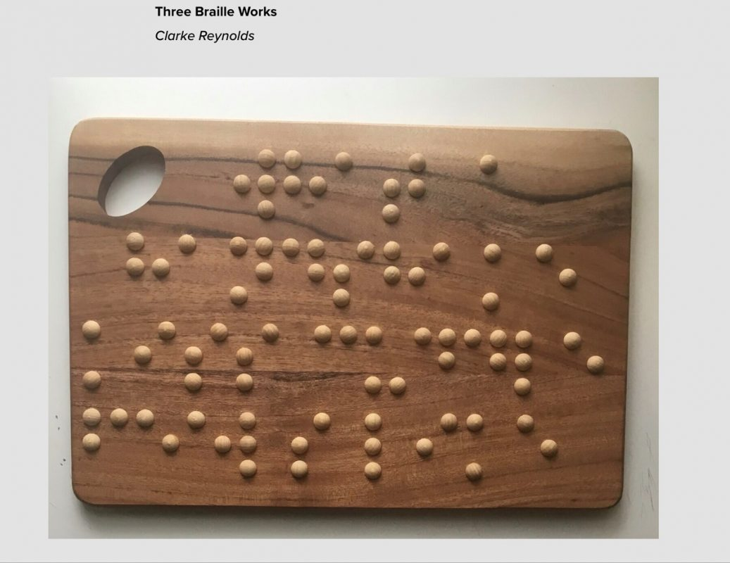 Clarke Reynolds, Three Braille Works